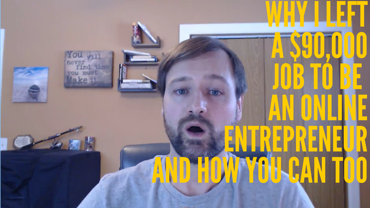 Why I left a $90,000job to be an online entrepreneur