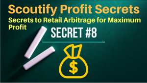 8 Secrets to Retail Arbitrage and Inventory Lab Scoutify to Maximize Profits on Amazon