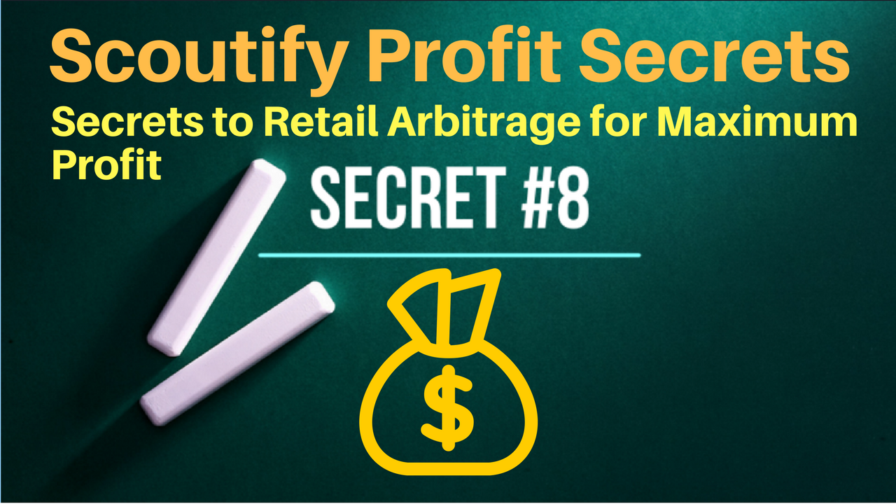 8 Secrets to Retail Arbitrage and Inventory Lab Scoutify to Maximize Profits on Amazon 2018