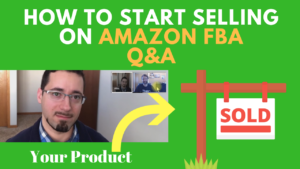 How to Start Selling on Amazon FBA Question and Answer With New Beginner Seller