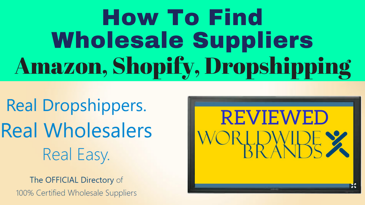 WorldWide Brands Review 2018, How to Find Wholesale Suppliers for Amazon FBA, Shopify, Dropshipping