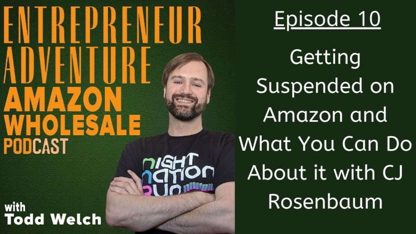 EA10 Get Suspended on Amazon? What To Do About It with CJ Rosenbaum