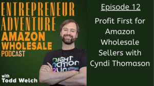 EA12: Profit First for Amazon Sellers with Cyndi Thomason